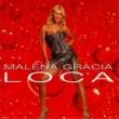 Malena Gracia Loca