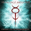 The Francesco Artusato Project Chaos And The Primordial