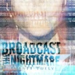 Broadcast The Nightmare Survivor