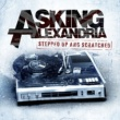Asking Alexandria Stepped Up And Scratched