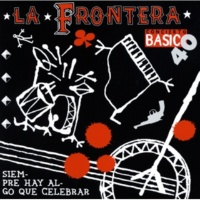 La Frontera El Limite [Album Version]