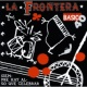 La Frontera Viento Salvaje [Album Version]