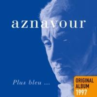 Charles Aznavour Avant de t'aimer