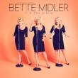 Bette Midler It's The Girls