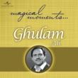 Ghulam Ali Magical Moments