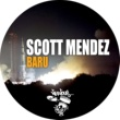 Scott Mendez Baru (AFM Groove Mix)