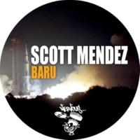 Scott Mendez Baru (Original Mix)