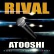 Atooshi Rival (Rub A Dub Mix)