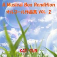 オルゴールサウンド J-POP WHITE (オルゴール)Originally Performed By KAT-TUN