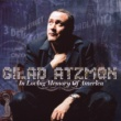 GILAD ATZMON IN LOVING MEMORY OF AMERICA