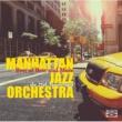 マンハッタン・ジャズ・オーケストラ ベスト・オブ・ベスト・アンド・モア~MJO結成25周年記念
