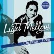 ORIGINAL LOVE Light Mellow オリジナル・ラブ