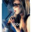 globe とにかく無性に・・・