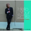 伊豆田 洋之 Hallo Your Smile