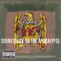 Slayer Soundtrack To The Apocalypse [Deluxe Version]
