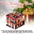 ヴァリアス・アーティスト My Christmas Album All Stars