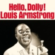 Louis Armstrong Hello, Dolly!
