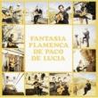 パコ・デ・ルシア Fantasia Flamenca De Paco De Lucia