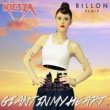 Kiesza Giant In My Heart [Billon Remix]