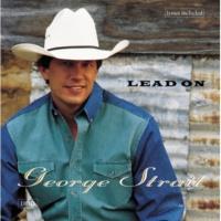 George Strait The Big One [Album Version]
