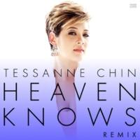 Tessanne Chin Heaven Knows [Remix]