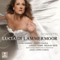"Jesus Lopez-Cobos Lucia di Lammermoor, Act 1: ""Tu sei turbato!"" (Normanno, Enrico, Raimondo)"