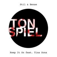 Stil & Bense Keep It On (feat. Tina Sona) [Stil & Bense Dub]