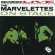 マーヴェレッツ The Marvelettes Recorded Live On Stage