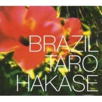 葉加瀬 太郎 Brazil~Aquarela Do Brasil-the hibiscus vocal version-