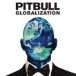 Pitbull グローバリゼーション