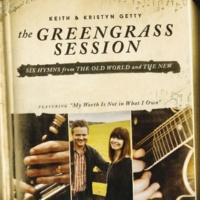 Keith & Kristyn Getty Lift High The Name Of Jesus / The Legend Of Saints And Snakes [Medley]