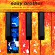 Easy Brother Favourite Song