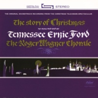 """Tennessee Ernie Ford/Roger Wagner Chorale Tennessee Ernie Ford Tells A Story Of """"The Christmas Tree"""""""