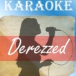 The Original (Karaoke) Derezzed (Karaoke)