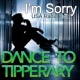 Dance To Tipperary I'm Sorry