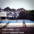 ホリケイコ Live at OsakaJo Yaon