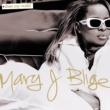 Mary J. Blige Share My World