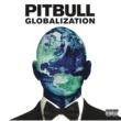 Pitbull グローバリゼーション (Japan Version)
