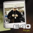 E-40 U And Dat (feat. T. Pain & Kandi Girl)