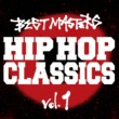 ビースティ・ボーイズ BEST MASTERS : HIP HOP CLASSICS , Vol.1