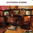 The Rumour An Evening At Home [Bonus Track Version]