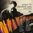 Various Artists Vintage 50's Swedish Jazz 1949-1961