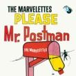 マーヴェレッツ Please Mr. Postman