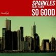 Sparkles/Ethel So Good (feat.Ethel) [Edit]