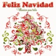 La Orquesta Mondragón Feliz Navidad