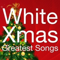 Various Artists WHITE XMAS GREATEST SONGS