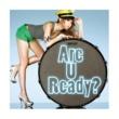 mini Are U Ready?