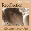 TSSU(TheSixthSenseUnit) Recollection