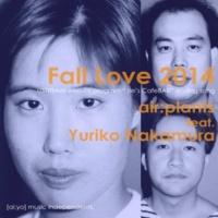 air:plants/仲村有利子 Fall Love 2014 (feat. 仲村有利子)