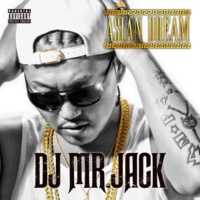 DJ MR.JACK WORLD WIDE WEST feat. DENNIS THAIKOON, TWO-J